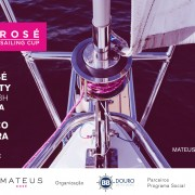 Mateus Rosé Sailing Party Porto | BBDouro - We do Sailing